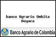 <i>banco Agrario Umbita Boyaca</i>