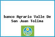 <i>banco Agrario Valle De San Juan Tolima</i>