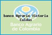 <i>banco Agrario Victoria Caldas</i>