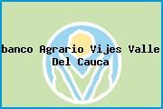 <i>banco Agrario Vijes Valle Del Cauca</i>