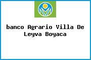 <i>banco Agrario Villa De Leyva Boyaca</i>