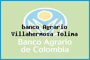 <i>banco Agrario Villahermosa Tolima</i>