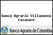 <i>banco Agrario Villanueva Casanare</i>