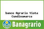 <i>banco Agrario Viota Cundinamarca</i>