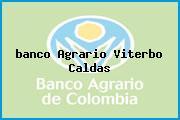 <i>banco Agrario Viterbo Caldas</i>