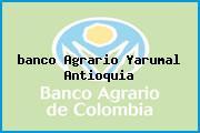 <i>banco Agrario Yarumal Antioquia</i>