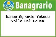 <i>banco Agrario Yotoco Valle Del Cauca</i>