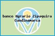 Teléfono y Dirección Banco Agrario,  Carrera 8 No.6- 29/35/41/47/51 Locales 4 Y 5, Zipaquirá, Cundinamarca