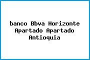 <i>banco Bbva Horizonte Apartado Apartado Antioquia</i>