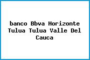 <i>banco Bbva Horizonte Tulua Tulua Valle Del Cauca</i>