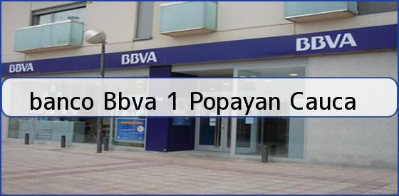 <b>banco Bbva 1 Popayan Cauca</b>