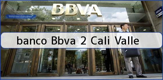 <b>banco Bbva 2 Cali Valle</b>