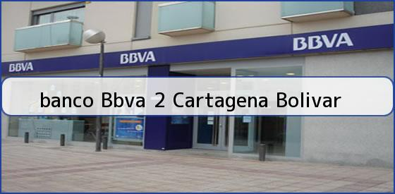 <b>banco Bbva 2 Cartagena Bolivar</b>