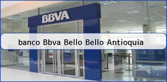 Bbva bello antioquia telefono bbva sucursal bello for Telefono oficina bbva