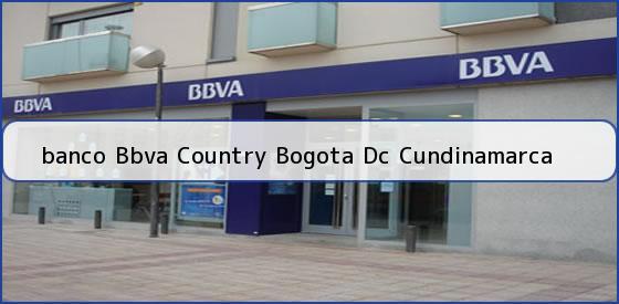 <b>banco Bbva Country Bogota Dc Cundinamarca</b>
