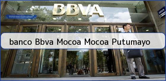 Bbva mocoa telefono banco bbva mocoa tel fono y for Telefono oficina bbva