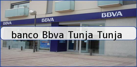 <b>banco Bbva Tunja Tunja</b>
