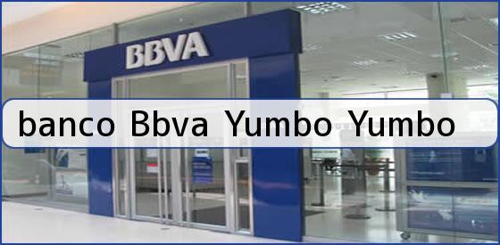 Banco bbva yumbo banco bbva sucursal yumbo direccion for Telefono oficina bbva