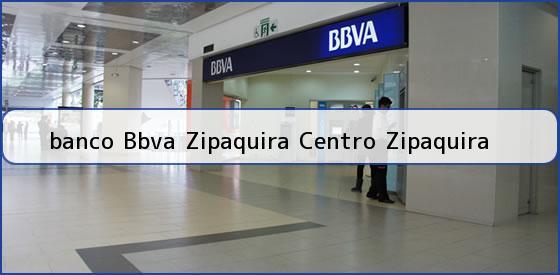 Horario bbva zipaquira banco bbva zipaquira telefonos for Telefono oficina bbva