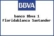 Banco bbva floridablanca santander horario de atencion for Horario oficinas banco santander barcelona