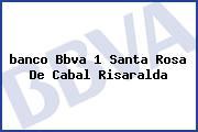 Teléfono y Dirección Banco Bbva, 1, Santa Rosa De Cabal, Risaralda