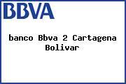 <i>banco Bbva 2 Cartagena Bolivar</i>