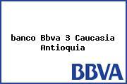 <i>banco Bbva 3 Caucasia Antioquia</i>