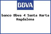 Teléfono y Dirección Banco Bbva, 4, Santa Marta, Magdalena