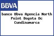 <i>banco Bbva Agencia North Point Bogota Dc Cundinamarca</i>