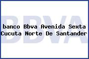 <i>banco Bbva Avenida Sexta Cucuta Norte De Santander</i>