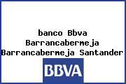 <i>banco Bbva Barrancabermeja Barrancabermeja Santander</i>