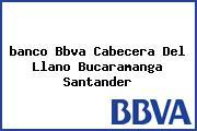 <i>banco Bbva Cabecera Del Llano Bucaramanga Santander</i>