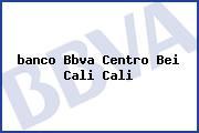 <i>banco Bbva Centro Bei Cali Cali</i>