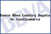 <i>banco Bbva Country Bogota Dc Cundinamarca</i>