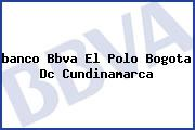 <i>banco Bbva El Polo Bogota Dc Cundinamarca</i>