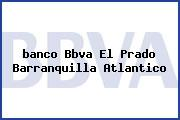 <i>banco Bbva El Prado Barranquilla Atlantico</i>