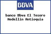 <i>banco Bbva El Tesoro Medellin Antioquia</i>