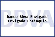 Teléfono y Dirección Banco Bbva, Envigado, Envigado, Antioquia