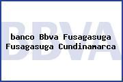 <i>banco Bbva Fusagasuga Fusagasuga Cundinamarca</i>