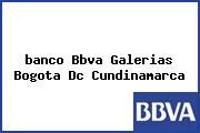<i>banco Bbva Galerias Bogota Dc Cundinamarca</i>