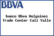 <i>banco Bbva Holguines Trade Center Cali Valle</i>