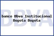 <i>banco Bbva Institucional Bogota Bogota</i>