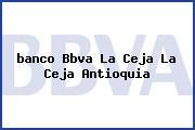 <i>banco Bbva La Ceja La Ceja Antioquia</i>