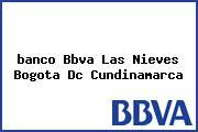 <i>banco Bbva Las Nieves Bogota Dc Cundinamarca</i>