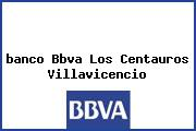 <i>banco Bbva Los Centauros Villavicencio</i>
