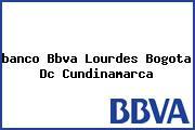 Teléfono y Dirección Banco Bbva, Lourdes, Bogotá D.C., Cundinamarca