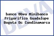 <i>banco Bbva Minibanco Frigorifico Guadalupe Bogota Dc Cundinamarca</i>