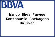 <i>banco Bbva Parque Centenario Cartagena Bolivar</i>