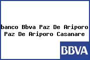 <i>banco Bbva Paz De Ariporo Paz De Ariporo Casanare</i>