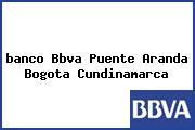 <i>banco Bbva Puente Aranda Bogota Cundinamarca</i>